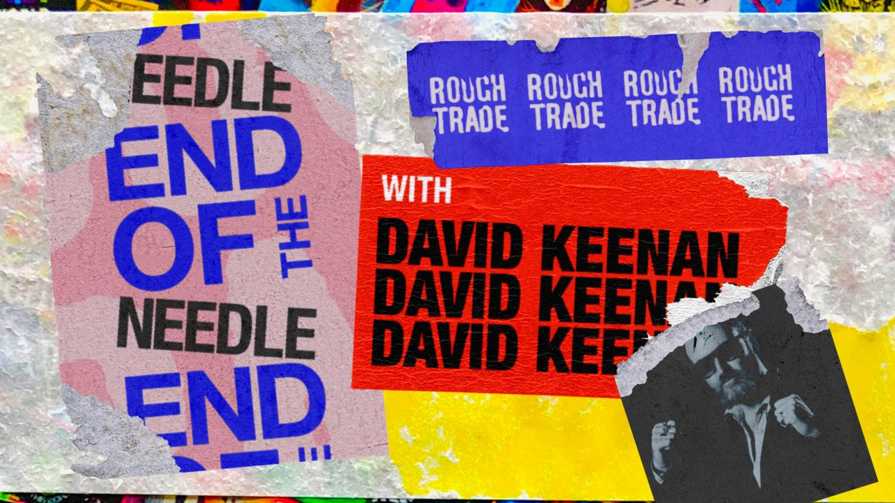 End of the Needle with David Keenan